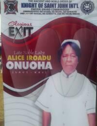 Noble Lady Alice Iroadu Onuoha. 1934-2016.