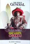 The Peace General - The official biography of His Royal Highness Igwe Kenneth Orizu